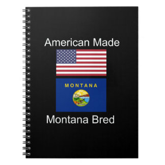 """American Born..Montana Bred"" Flags and Patriotism Spiral Note Books"