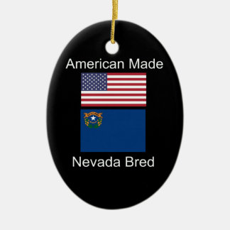 """American Born..Nevada Bred"" Flags and Patriotism Ceramic Ornament"