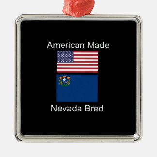 """American Born..Nevada Bred"" Flags and Patriotism Metal Ornament"