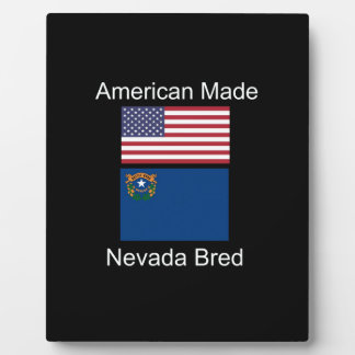 """American Born..Nevada Bred"" Flags and Patriotism Plaque"