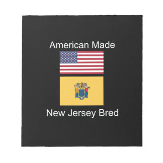 """""""American Born..New Jersey Bred"""" Flag Design Notepad"""