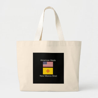 """""""American Born..New Mexico Bred"""" Flag Design Large Tote Bag"""
