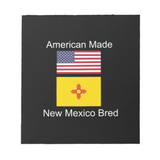 """""""American Born..New Mexico Bred"""" Flag Design Notepad"""