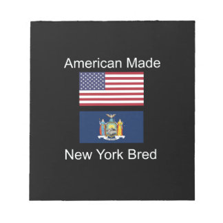 """American Born..New York Bred"" Flag Design Notepad"