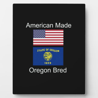 """American Born..Oregon Bred"" Flags and Patriotism Plaque"