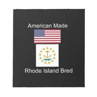 """American Born..Rhode Island Bred"" Flag Design Notepad"