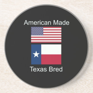 """American Born..Texas Bred"" Flags and Patriotism Coaster"