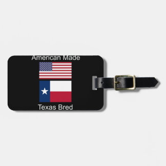 """""""American Born..Texas Bred"""" Flags and Patriotism Luggage Tag"""