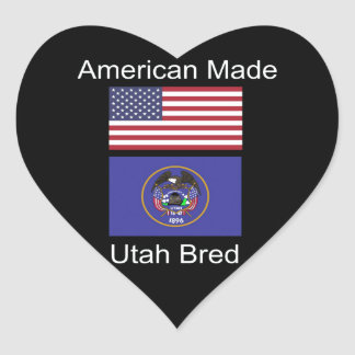 """American Born..Utah Bred"" Flags and Patriotism Heart Sticker"