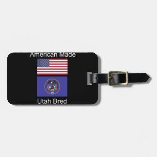 """American Born..Utah Bred"" Flags and Patriotism Luggage Tag"