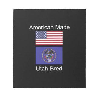 """""""American Born..Utah Bred"""" Flags and Patriotism Notepad"""