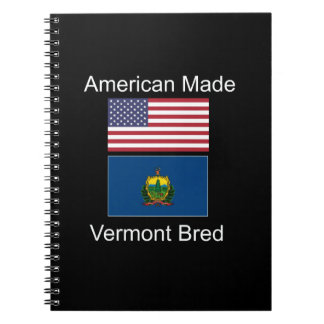 """American Born..Vermont Bred"" Flags and Patriotism Notebook"