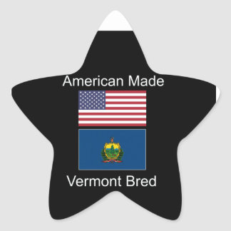 """American Born..Vermont Bred"" Flags and Patriotism Star Sticker"
