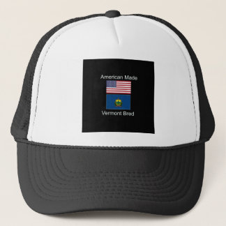 """American Born..Vermont Bred"" Flags and Patriotism Trucker Hat"