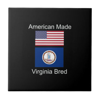 """American Born..Virginia Bred"" Flag Design Tile"