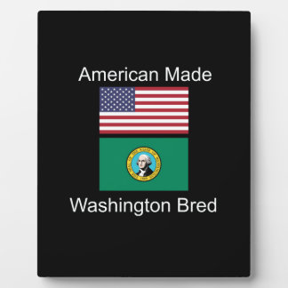 """American Born..Washington Bred"" Flag Design Plaque"