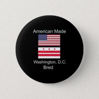 """American Born..Washington, D.C. Bred"" Flag Design 2 Inch Round Button"