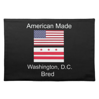 """American Born..Washington, D.C. Bred"" Flag Design Placemat"