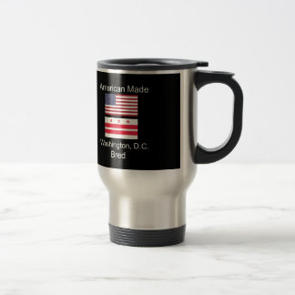"""American Born..Washington, D.C. Bred"" Flag Design Travel Mug"