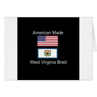 """American Born..West Virginia Bred"" Flag Design Card"