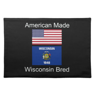 """""""American Born..Wisconsin Bred"""" Flag Design Placemat"""