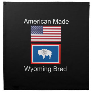 """""""American Born..Wyoming Bred"""" Flags and Patriotism Napkin"""