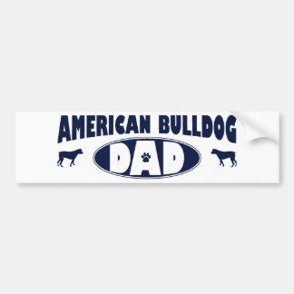 American Bulldog Dad Bumper Stickers
