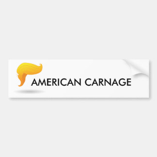 American Carnage Bumper sticker Resist Trump