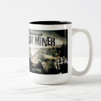 AMERICAN COAL MINER Two-Tone COFFEE MUG