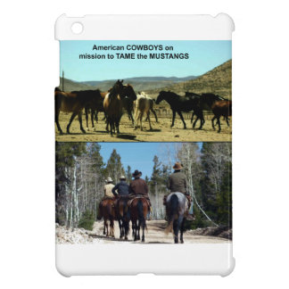 American Cowboys on trip to TAME Mustang Horses iPad Mini Cover
