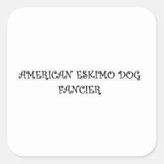 american eskimo fancier square sticker