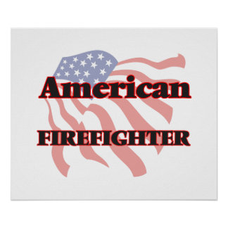 American Firefighter Poster