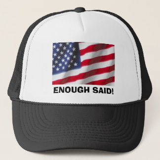 AMERICAN FLAG - Enough Said! Trucker Hat