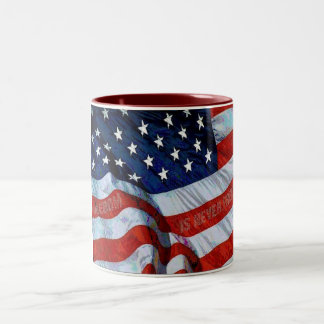 American Flag Freedom is Never Free Mug