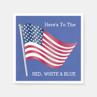 American Flag Heres to the Red White Blue 4th July Disposable Napkins