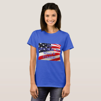 American Flag Republic for which it Stands T-Shirt