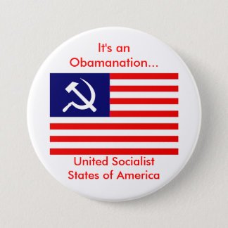 american-flag-USSA, It's an Obamanation..., Uni... 3 Inch Round Button