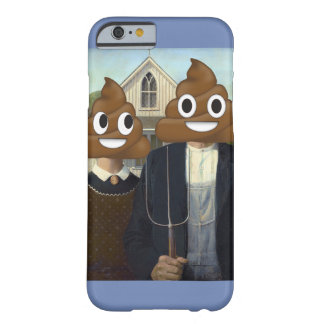 American Gothic and Happy Poop Barely There iPhone 6 Case