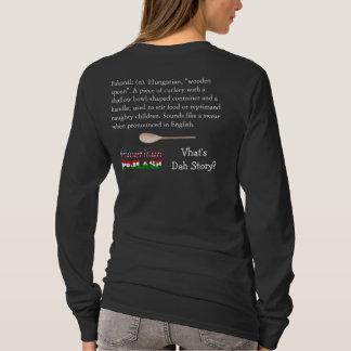 """American Goulash """"Fakanál"""" Shirt"""