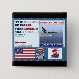 American Justice Airforce Drone Terrorists Beware 2 Inch Square Button