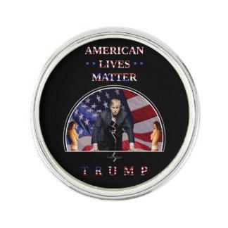 American Lives Matter - TrumpSquad Lapel Pin