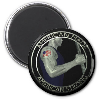 American Made American Strong Magnet
