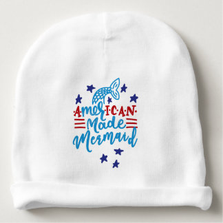 American Made Mermaid. Cute Sayings Baby Beanie