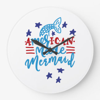 American Made Mermaid. Cute Sayings Large Clock