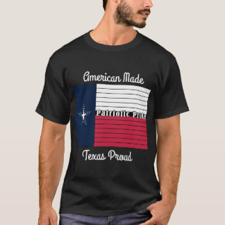 American Made, Texas Proud T-Shirt