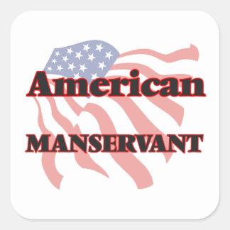 American Manservant Square Sticker