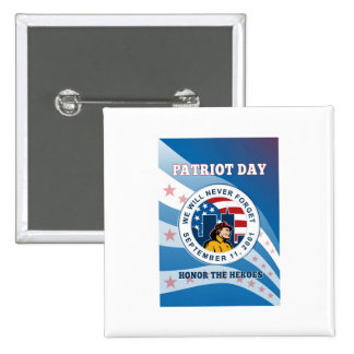 American Patriot Day Remember 911  Poster Pin