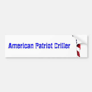American Patriot Driller Bumper Sticker