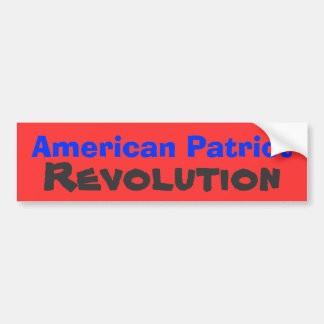 American Patriot , Revolution Bumper Sticker