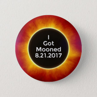 American Solar Eclipse Got Mooned August 21 2017.j 2 Inch Round Button